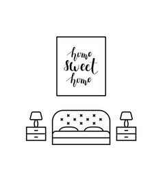 Home sweet home calligraphy in a bedroom vector