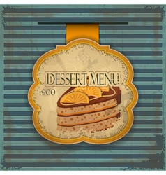Vintage dessert menu card - label with cake - vector