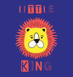 little king slogan with lion face vector image