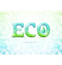 Eco friendly label Gradient Mesh EPS10 vector image vector image