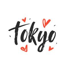 Tokyo modern city hand written brush lettering vector