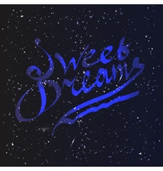 Sweet dreams lettering vector