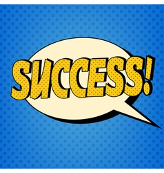 Comic Bubble with Expression Success vector image vector image