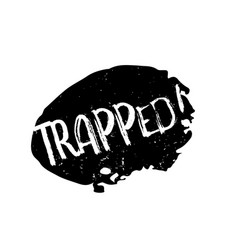 Trapped rubber stamp vector
