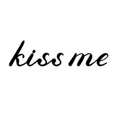 Kiss me lettering cute handwriting vector