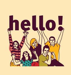 Group young people and signs hello vector