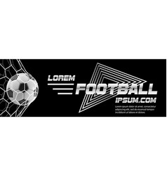 Soccer or football white banner with 3d ball and vector