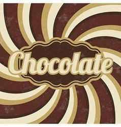 Retro Chocolate Sign Vintage Background vector image