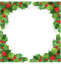 christmas frame with mistletoe holly berries vector image