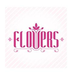 Flowers - elegance logo template for flower shop vector image vector image