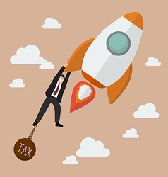 Businessman try hard to hold on a rocket with tax vector image