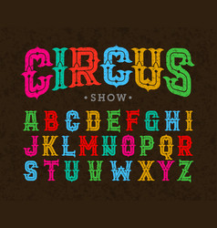 Circus style vintage font vector