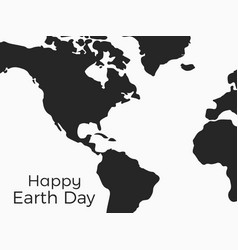 Happy earth day continents of planet earth on a vector