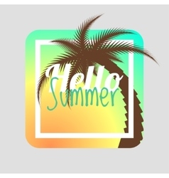 Hello summer Summer card summer background vector image
