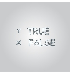 True and false icon vector
