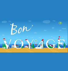Bon voyage summer coast line vector
