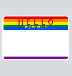 Name tag my name is lgbt rainbow flag vector