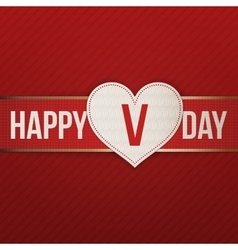 Happy valentines day realistic white heart label vector