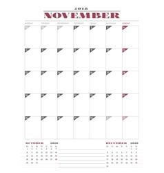 Calendar Planner Template for 2018 Year November vector image vector image