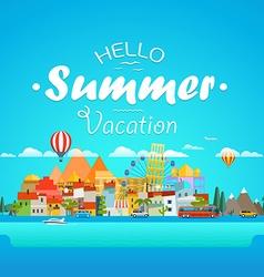 Hello summer vacation concept Cityscape vector image vector image