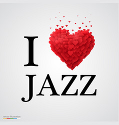 I love jazz heart sign vector
