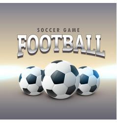 Three realistic football design background vector