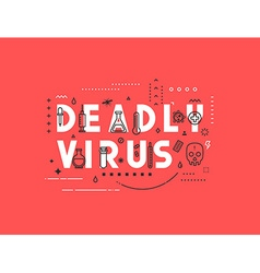 Design concept epidemic of deadly virus vector