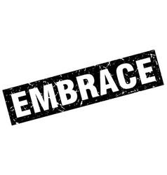 Square grunge black embrace stamp vector