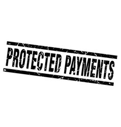 Square grunge black protected payments stamp vector
