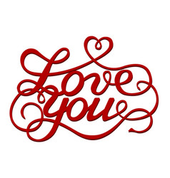 inscription love you vector image vector image