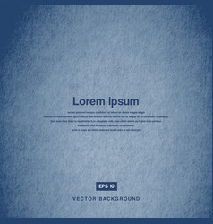 Background design texture of the old paper blue vector