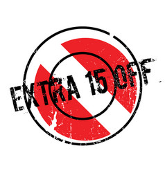 Extra 15 off rubber stamp vector