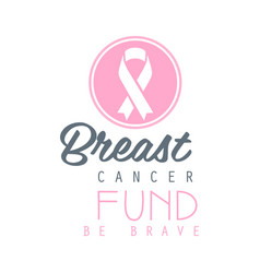 Breast cancer fund be brave label vector