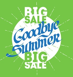 Googbye summer poster for big seasonal sale vector