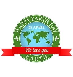 We love you Earth badge label logo rubber stamp vector image
