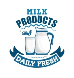 Milk daily fresh dairy sign vector