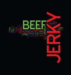 The different kinds of beef jerky text background vector