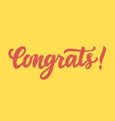 congrats hand written lettering vector image