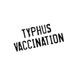 Typhus vaccination rubber stamp vector