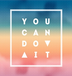 You can do it motivational quote on gradient vector