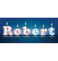Robert written with burning candles vector