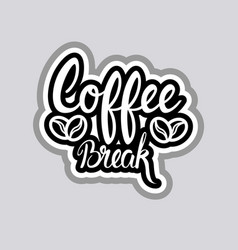 Coffee break sticker social media network message vector
