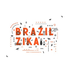 Design concept epidemic of virus brazil zika vector