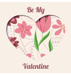 Be my valentine floral card vector image