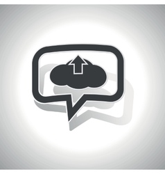 Curved cloud upload message icon vector