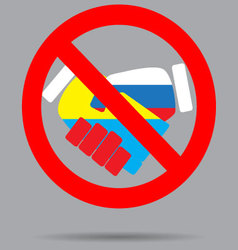 Ban sign cooperation ukraine and russia vector