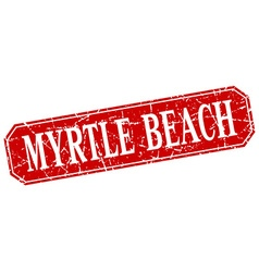 Myrtle beach red square grunge retro style sign vector