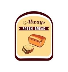 Sticker always fresh bread vector