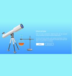 education web banner telescope and metal retort vector image