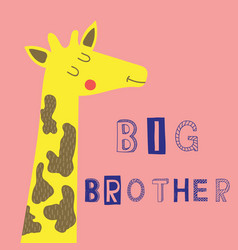 Big brother slogan with giraffe face vector